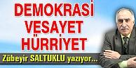 DEMOKRASİ -VESAYET - HÜRRİYET