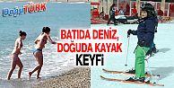 DOĞU'DA 'KAYAK' BATI'DA 'DENİZ' KEYFİ