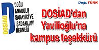 DOSİAD'DAN YAVİLİOĞLU'NA KAMPUS TEŞEKKÜRÜ