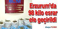 ERZURUM'DA 98 KİLO 605 GRAM ESRAR ELE GEÇİRİLDİ