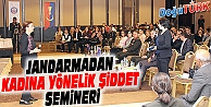 """ERZURUM'DA """"KADINA YÖNELİK ŞİDDET"""" SEMİNERİ"""