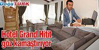 ERZURUM'UN MARKA HOTELİ, GRAND HİTİT