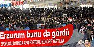 HDP ERZURUM'UN GÖBEĞİNDE APO POSTERLİ KONGRE YAPTI