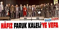 HÂFIZ FARUK KALELİ'YE VEFA