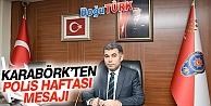 """İL EMNİYET MÜDÜRÜ KARABÖRK'TEN """"10 NİSAN POLİS HAFTASI"""" MESAJI"""