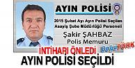 İNTİHARI ÖNLEDİ, AYIN POLİSİ SEÇİLDİ