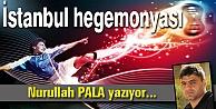 İstanbul hegemonyası