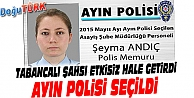 KADIN POLİS, AYIN POLİSİ SEÇİLDİ