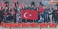 KAMPÜSÜN SESİ GAZETESİ'NDEN, ÜNİVERSİTE ÖĞRENCİLERİNE ŞEHİR TURU