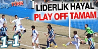 LİDERLİK HAYAL, PLAY OFF TAMAM
