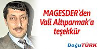 MAGESDER'DEN VALİ ALTIPARMAK'A TEŞEKKÜR