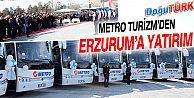 METRO TURİZMDEN ERZURUM'A YATIRIM