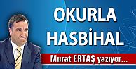 OKURLA HASBİHAL