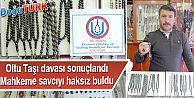 'OLTU TAŞI' DAVASINDA MAHKEME SAVCIYI HAKSIZ BULDU