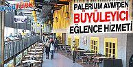 PALERIUM AVM'DEN ERZURUM'A DMİX EĞLENCE MERKEZİ