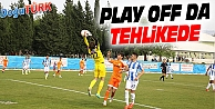 PLAY OFF TEHLİKEDE