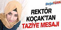 REKTÖR PROF. DR. KOÇAK'TAN TAZİYE MESAJI