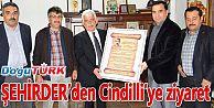 ŞEHİRDER'DEN CİNDİLLİ'YE ZİYARET