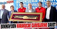 SEKMEN'DEN KARAKUCAK GÜREŞLERİNE DAVET