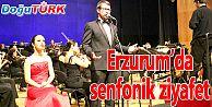 """""""SENFONİK TÜRKÜLERİMİZ"""" ERZURUM'DA MÜZİK ZİYAFETİ YAŞATT"""