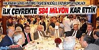 TAŞKESENLİOĞLU: İLK ÇEYREKTE 584 MİLYON LİRA KAR ELDE ETTİK