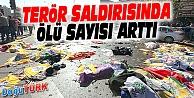 TERÖR SALDIRISINDA ÖLÜ SAYISI ARTTI