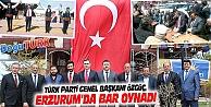 TÜRK PARTİ GENEL BAŞKANI ÖZGÜÇ, ERZURUM'DA BAR OYNADI, TÜRBEYİ ZİYARET ETTİ