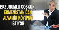 TÜRKİYE'DEN ERMENİSTAN'A AÇILAN İLK BİREYSEL DAVA BİR ERZURUMLU'DAN