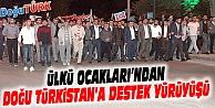ÜLKÜ OCAKLARI'NDAN DOĞU TÜRKİSTAN'A DESTEK YÜRÜYÜŞÜ