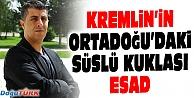 KREMLİN'İN ORTADOĞU'DAKİ SÜSLÜ KUKLASI ESAD