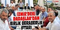 İZMİR'DEKİ DADAŞLAR'DAN BİRLİK BERABERLİK İFTARI