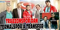 TRABZONSPOR'DAN TERMALSPOR'A TRANSFER
