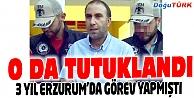 ESKİ KUDAKA GENEL SEKRETERİ TUTUKLANDI