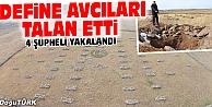 DEFİNE AVCILARI TALAN ETTİ