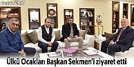 ÜLKÜ OCAKLARI BAŞKAN SEKMEN'İ ZİYARET ETTİ