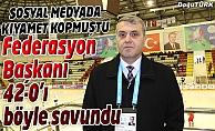 FEDERASYON BAŞKANI 42-0'I SAVUNDU: RUSYA DÜNYA İKİNCİSİ, BİZ 42'NCİ