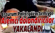 ALEMCİ DOLANDIRICILAR POLİSTEN KAÇAMADI