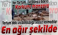 YAŞAM HAKKINA SAYGI DERNEĞİ'NDEN TORTUM'DAKİ VİCDANSIZA SERT TEPKİ