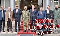 ETSO'dan Paşa'ya ziyaret