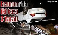 Erzurum'da 2 trafik kazası: 3 yaralı