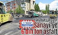 Yakutiye'den Yukarı Sanayi'ye 6 bin ton asfalt
