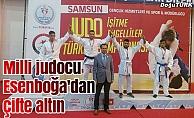 Milli judocu Esenboğa'dan çifte altın