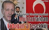 Muhtarlardan Erdoğan'a teşekkür