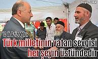 Vali Azizoğlu: Türk milletinin vatan sevgisi her şeyin üstündedir