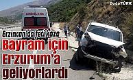 Bayram için Erzurum'a gelirken kaza yaptılar