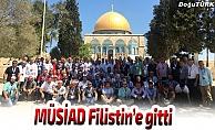 MÜSİAD Filistin'e gitti