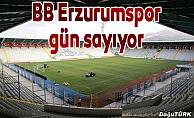 BB Erzurumspor, taraftarıyla buluşmak için gün sayıyor