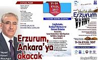 Erzurum, Ankara'ya akacak