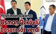 Yönetim: Osman Özköylü'ye ve futbolculara inancımız tam