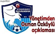 BB Erzurumspor'dan Özköylü açıklaması